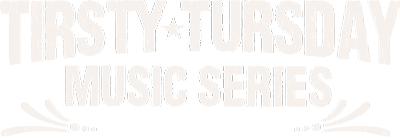 Tirsty Tursday Music Series